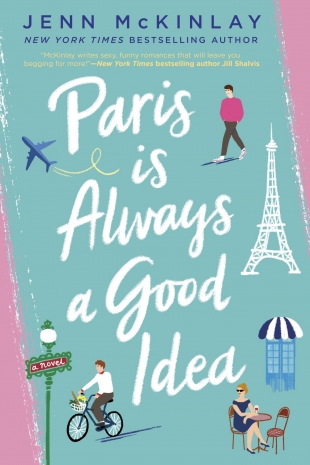 Review:  PARIS IS ALWAYS A GOOD IDEA by Jenn McKinlay