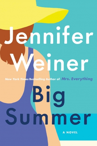 Review:  BIG SUMMER by Jennifer Weiner