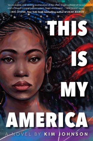 Review:  THIS IS MY AMERICA by Kim Johnson