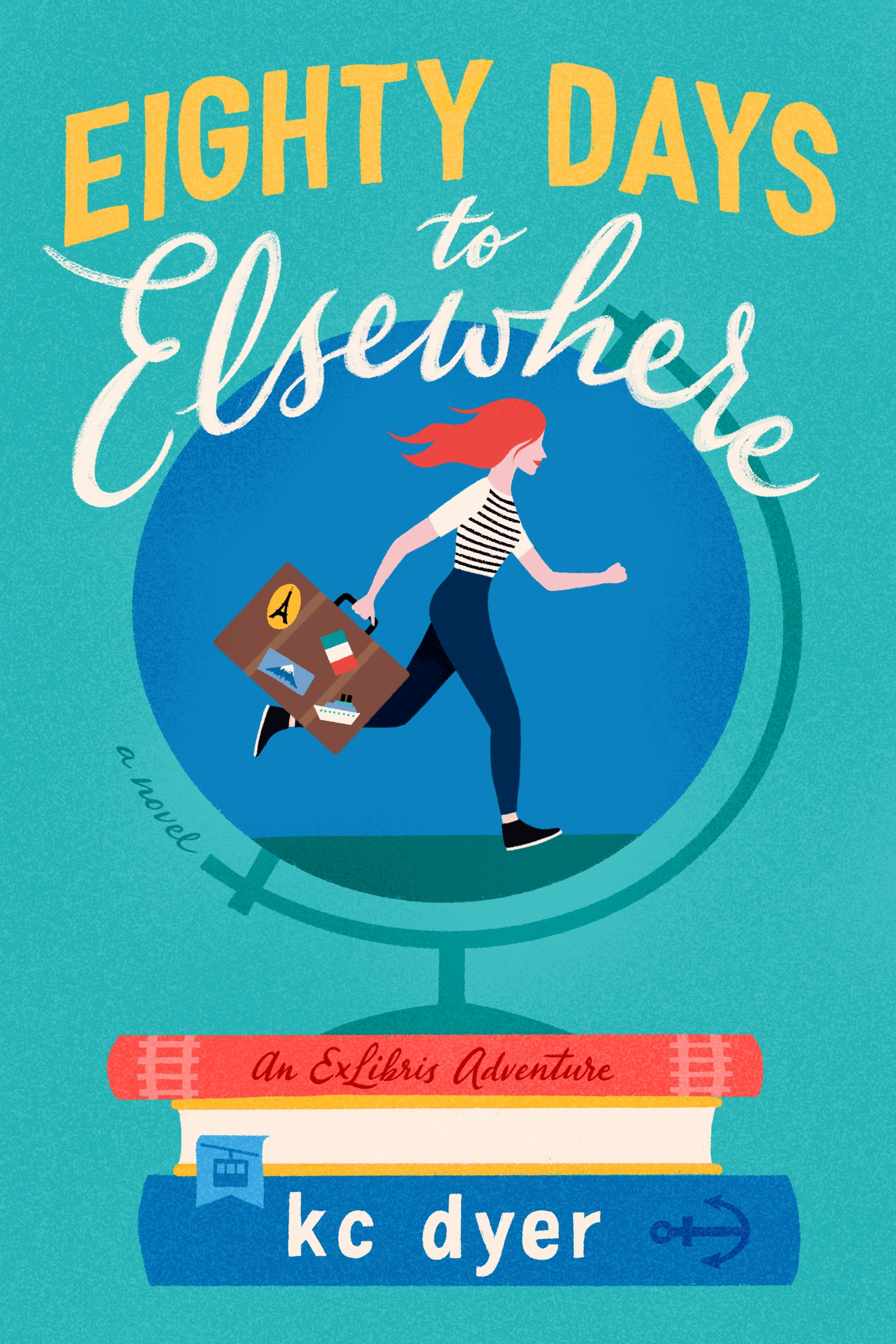 Eighty Days to Elsewhere by K.C. Dyer