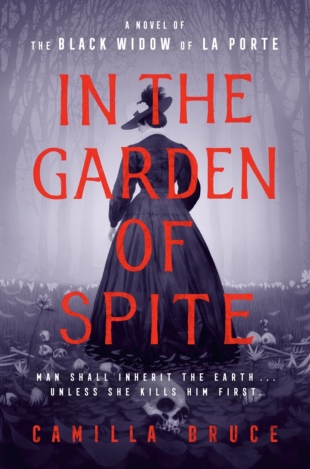 Review:  IN THE GARDEN OF SPITE by Camilla Bruce