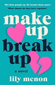 Reviews: MUCH ADO ABOUT YOU & MAKE UP BREAK UP