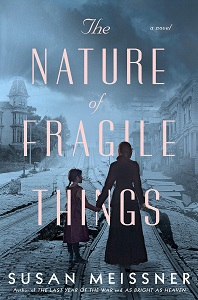 Reviews: THE NATURE OF FRAGILE THINGS and A BRIDGE ACROSS THE OCEAN