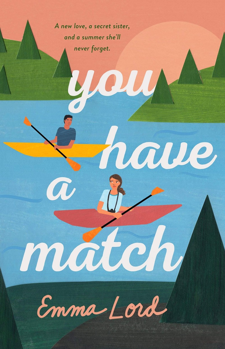 You Have a Match by Emma Lord