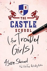 The Castle School (for Troubled Girls) by