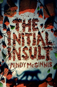 The Initial Insult (The Initial Insult, #1) by