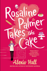 Rosaline Palmer Takes the Cake by