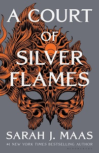 A ​Court of Silver Flames (A Court of Thorns and Roses, #4) by