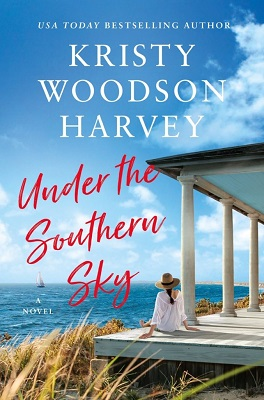 Under the Southern Sky by Kristy Woodson Harvey