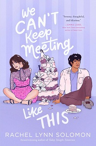 YA Reviews:  WE CAN'T KEEP MEETING LIKE THIS & TROUBLE GIRLS