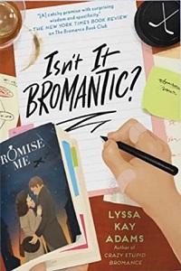 Isn't It Bromantic? (Bromance Book Club, #4) by