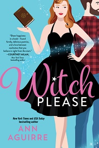Witch Please (Fix-It Witches, #1) by