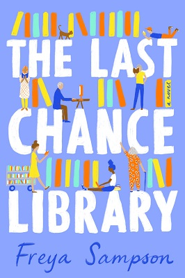 Review:  THE LAST CHANCE LIBRARY by Freya Sampson