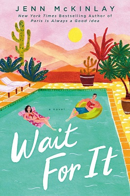 Romance Review:  WAIT FOR IT by Jenn McKinlay