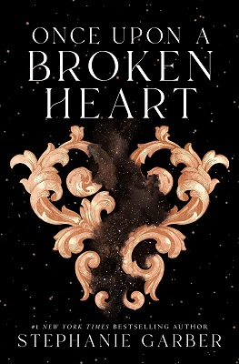 Once Upon a Broken Heart (Once Upon a Broken Heart, #1) by Stephanie Garber